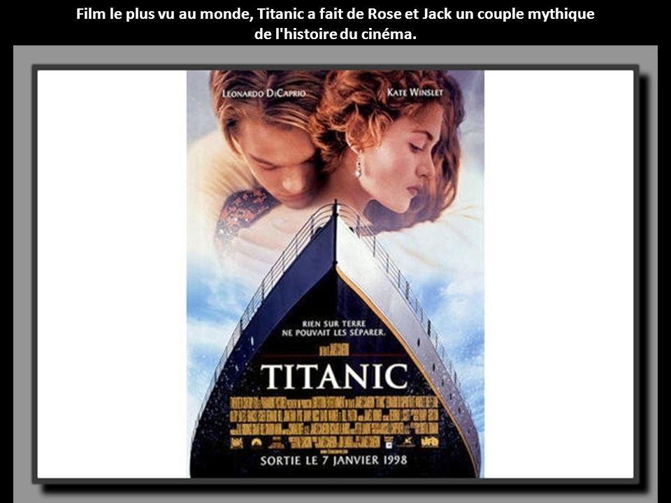 Film le plus vu au monde, Titanic a fait de Rose et Jack un couple mythique