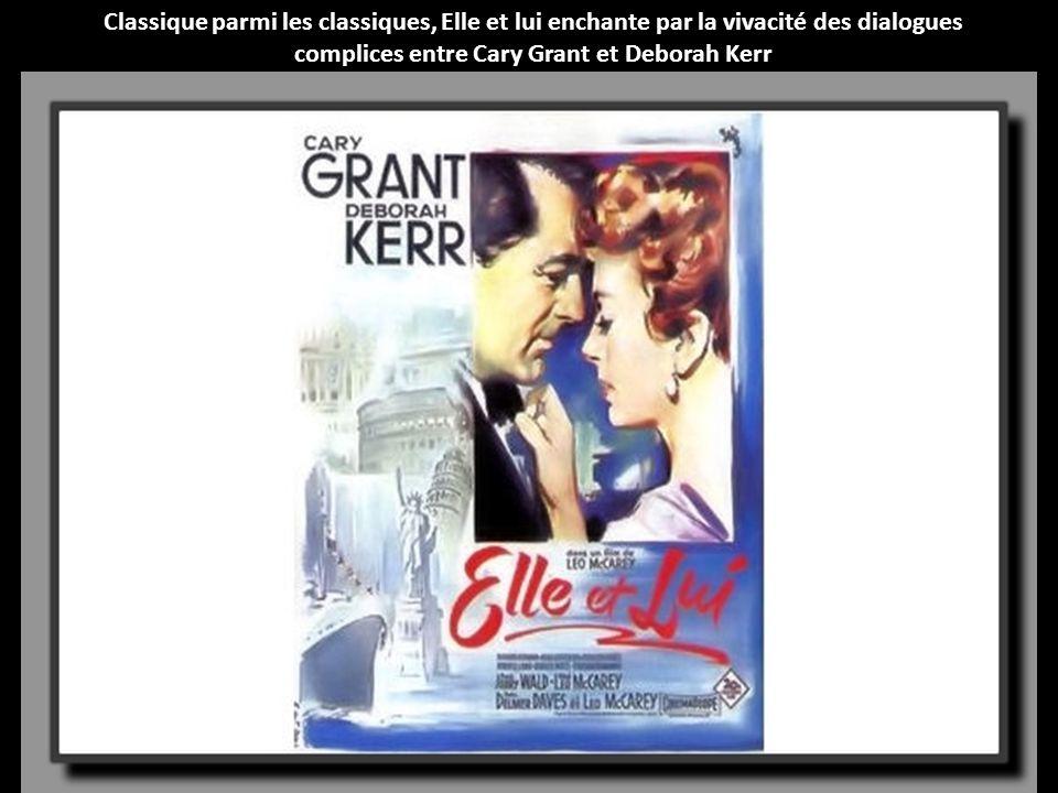 complices entre Cary Grant et Deborah Kerr
