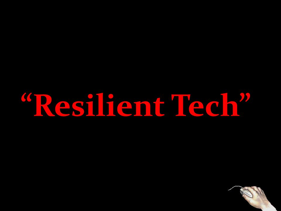 Resilient Tech