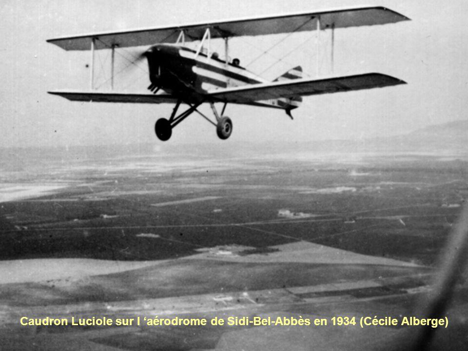 Caudron Luciole sur l 'aérodrome de Sidi-Bel-Abbès en 1934 (Cécile Alberge)