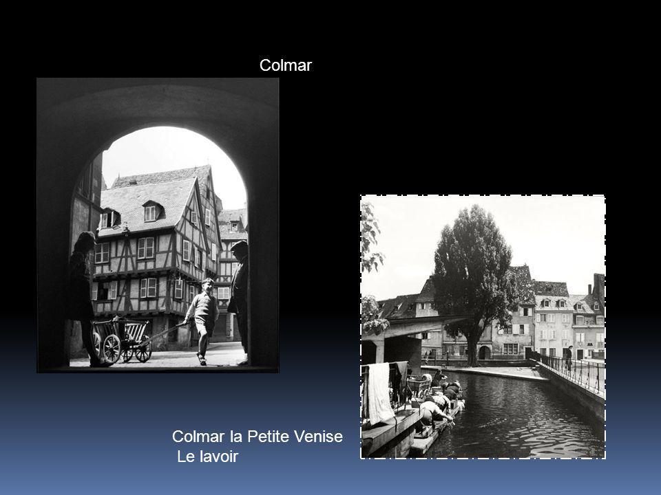 Colmar Colmar la Petite Venise Le lavoir