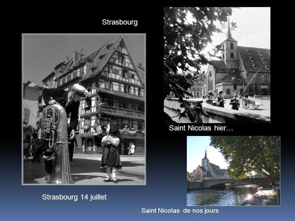 Strasbourg Saint Nicolas hier… Strasbourg 14 juillet