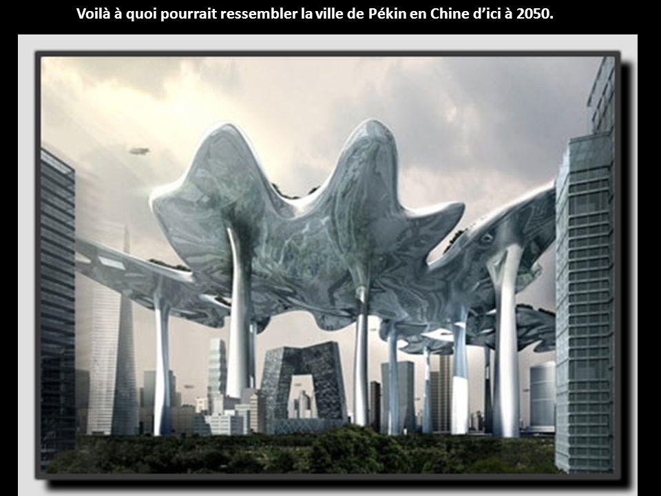 Voilà à quoi pourrait ressembler la ville de Pékin en Chine d'ici à 2050.