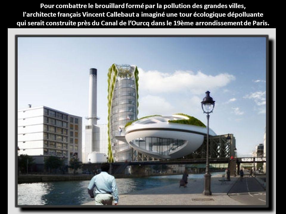 Pour combattre le brouillard formé par la pollution des grandes villes,
