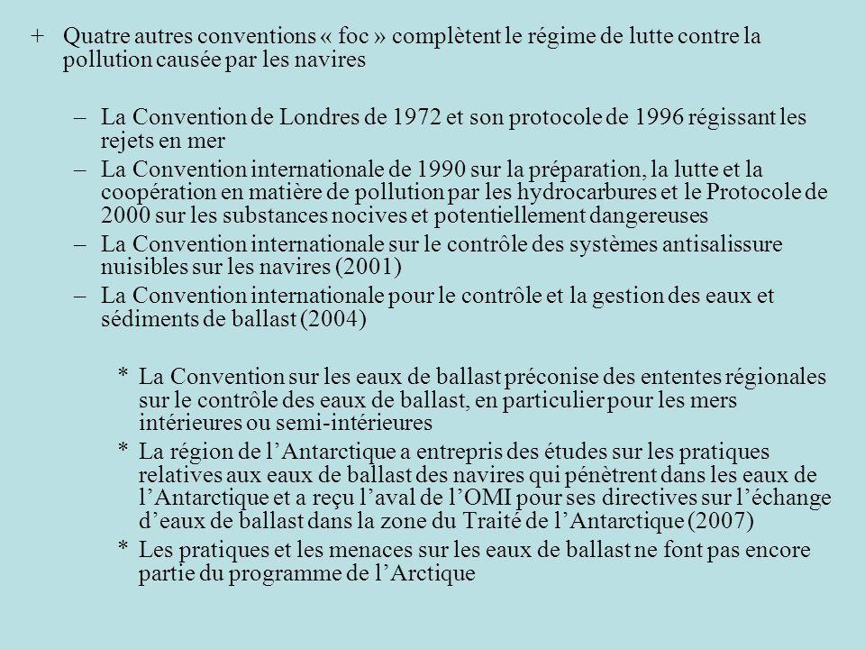 Quatre autres conventions « foc » complètent le régime de lutte contre la pollution causée par les navires