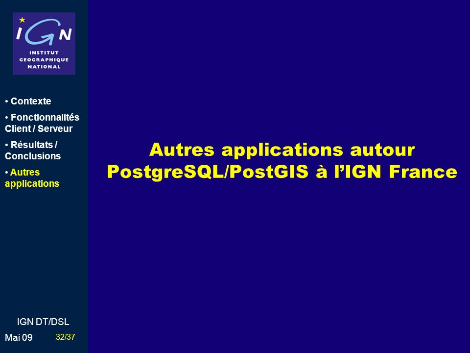 Autres applications autour PostgreSQL/PostGIS à l'IGN France
