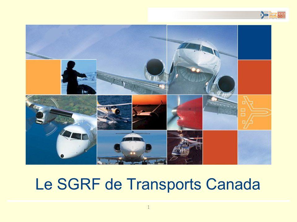 Le SGRF de Transports Canada