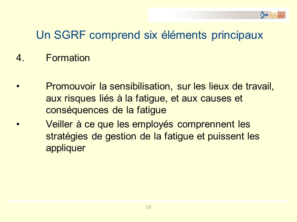 Un SGRF comprend six éléments principaux