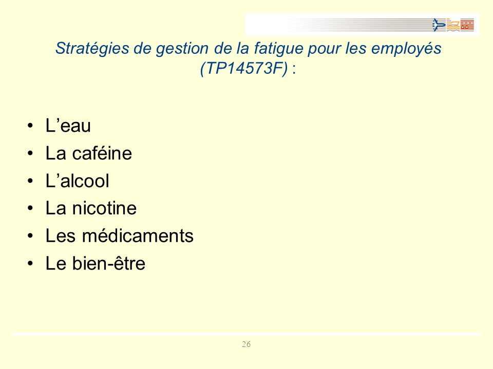 Stratégies de gestion de la fatigue pour les employés (TP14573F) :