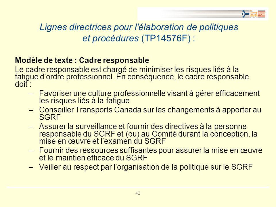 Lignes directrices pour l élaboration de politiques et procédures (TP14576F) :