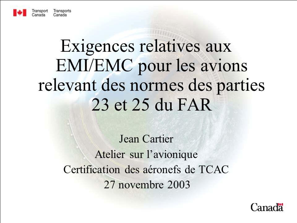 Exigences relatives aux EMI/EMC pour les avions relevant des normes des parties 23 et 25 du FAR