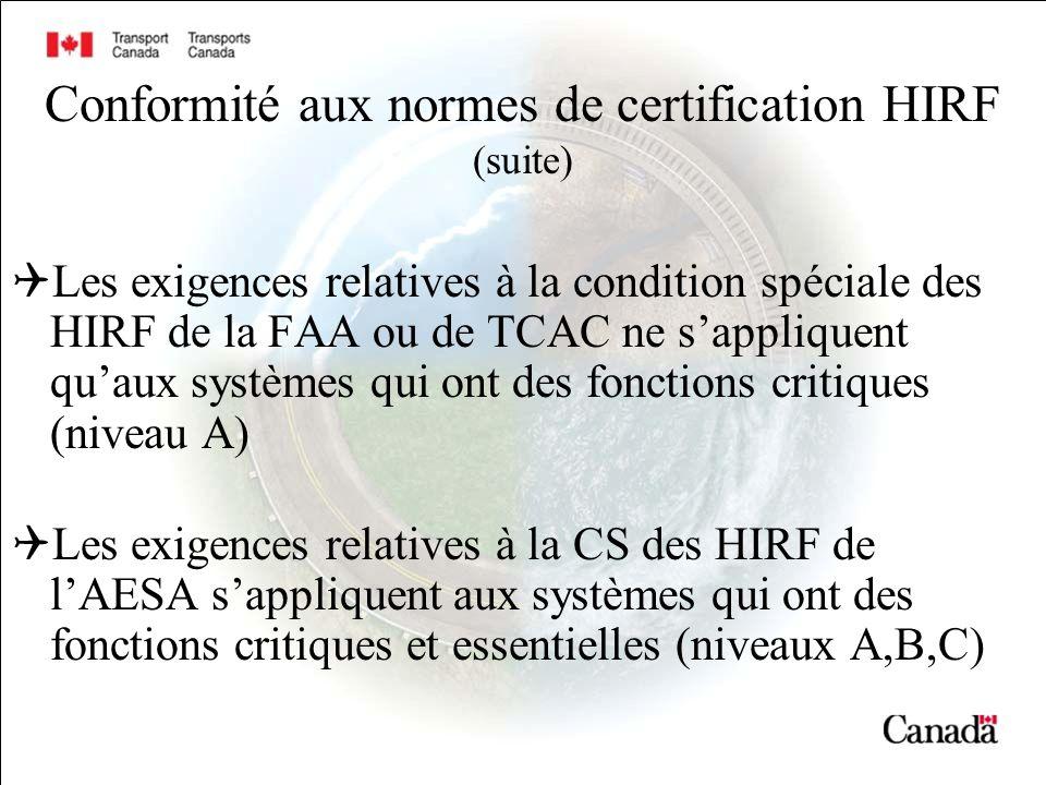 Conformité aux normes de certification HIRF (suite)