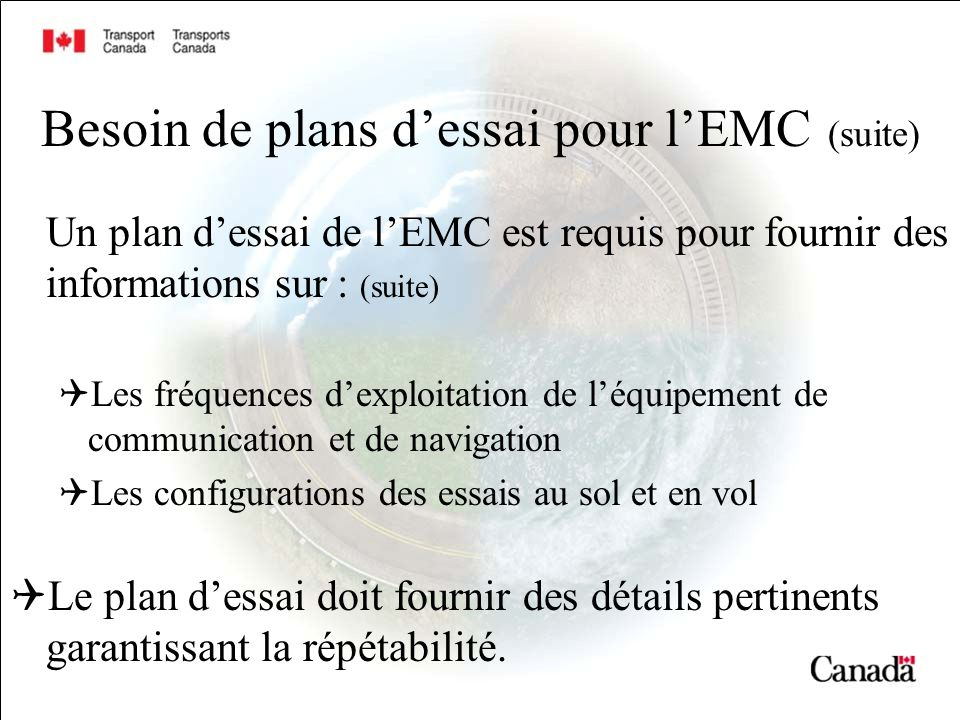 Besoin de plans d'essai pour l'EMC (suite)