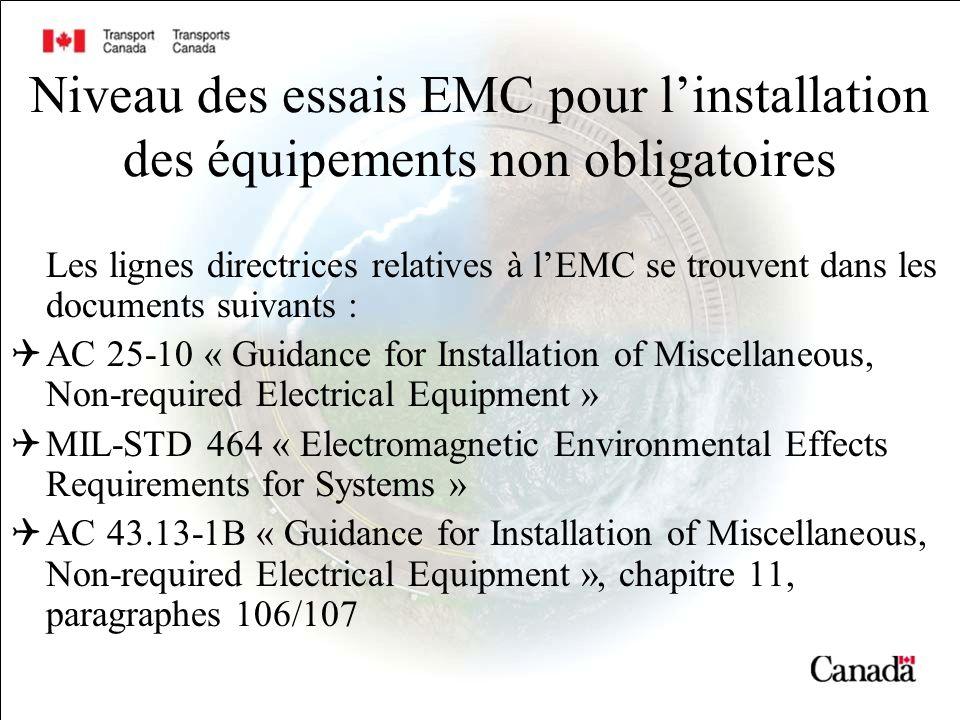 Niveau des essais EMC pour l'installation des équipements non obligatoires
