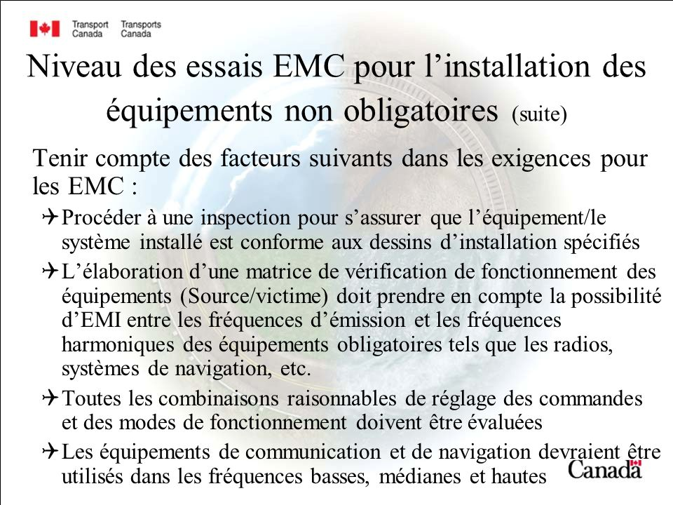 Niveau des essais EMC pour l'installation des équipements non obligatoires (suite)
