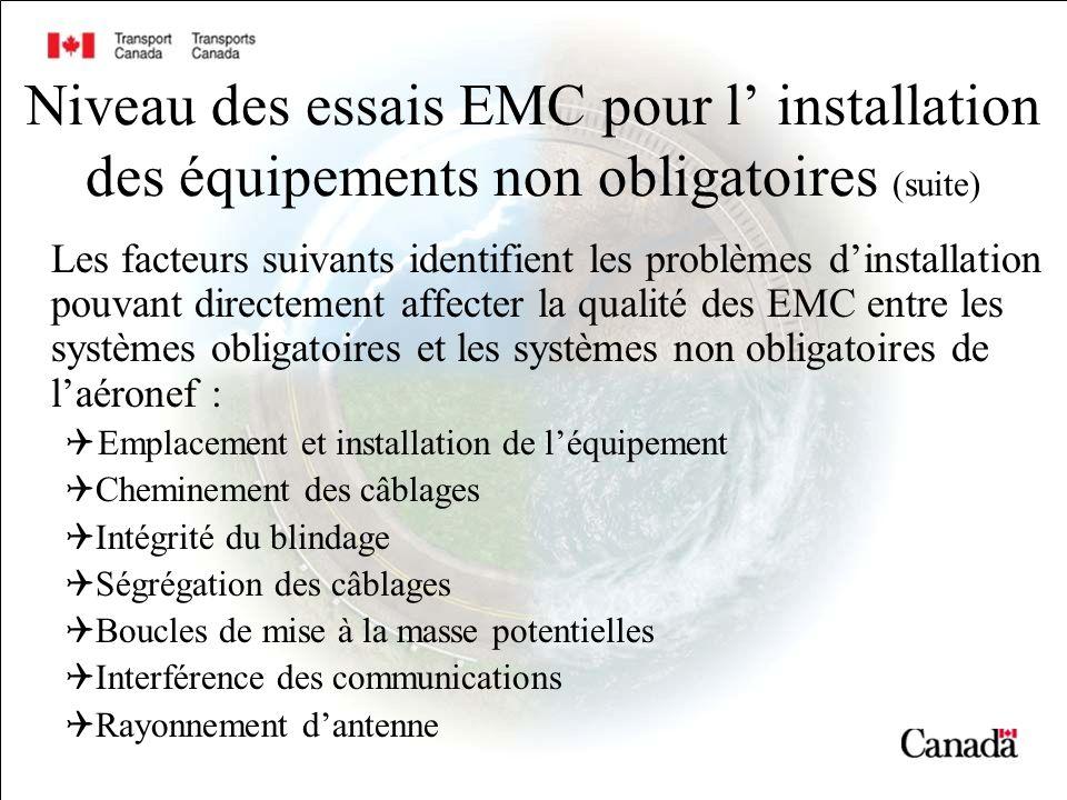 Niveau des essais EMC pour l' installation des équipements non obligatoires (suite)