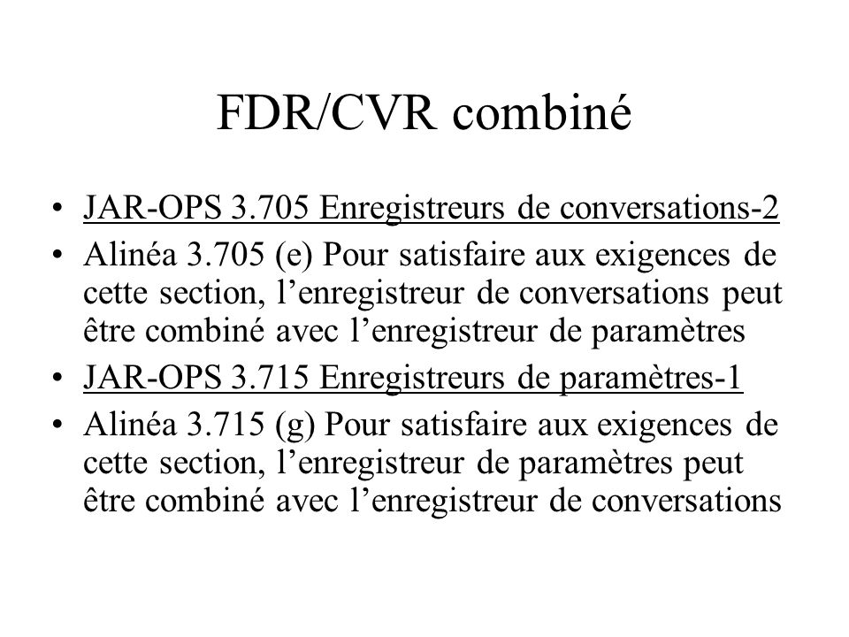 FDR/CVR combiné JAR-OPS 3.705 Enregistreurs de conversations-2