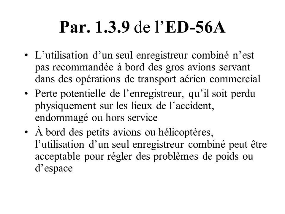 Par. 1.3.9 de l'ED-56A