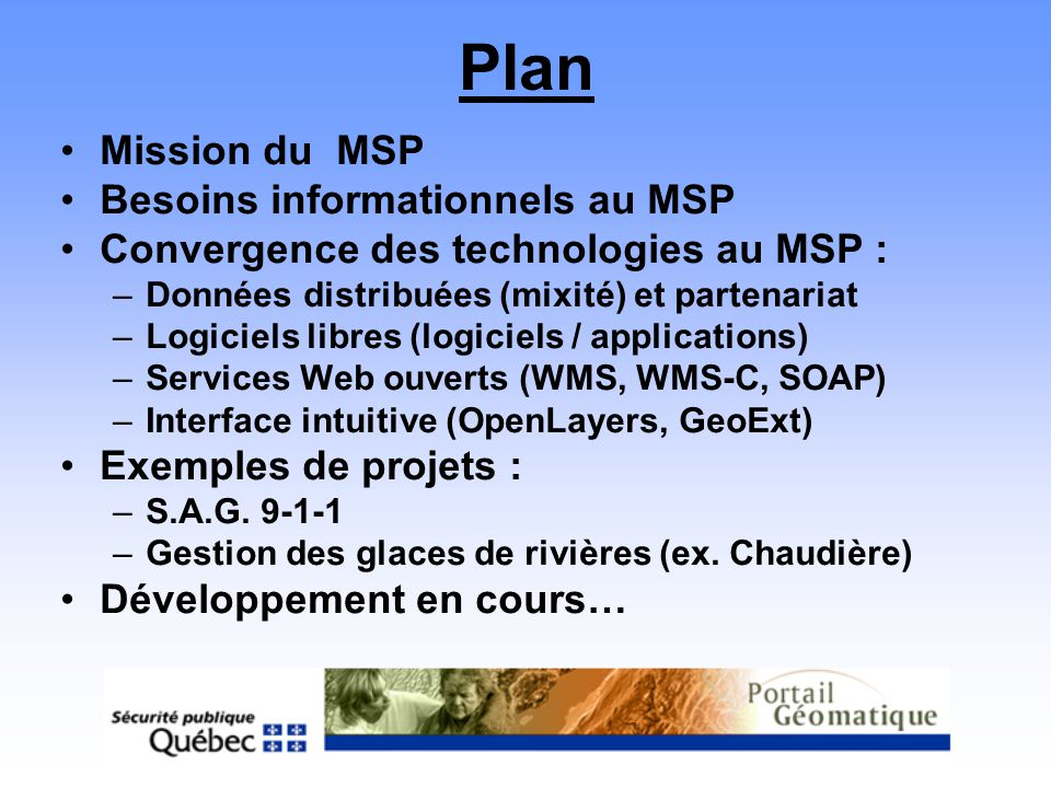 Plan Mission du MSP Besoins informationnels au MSP