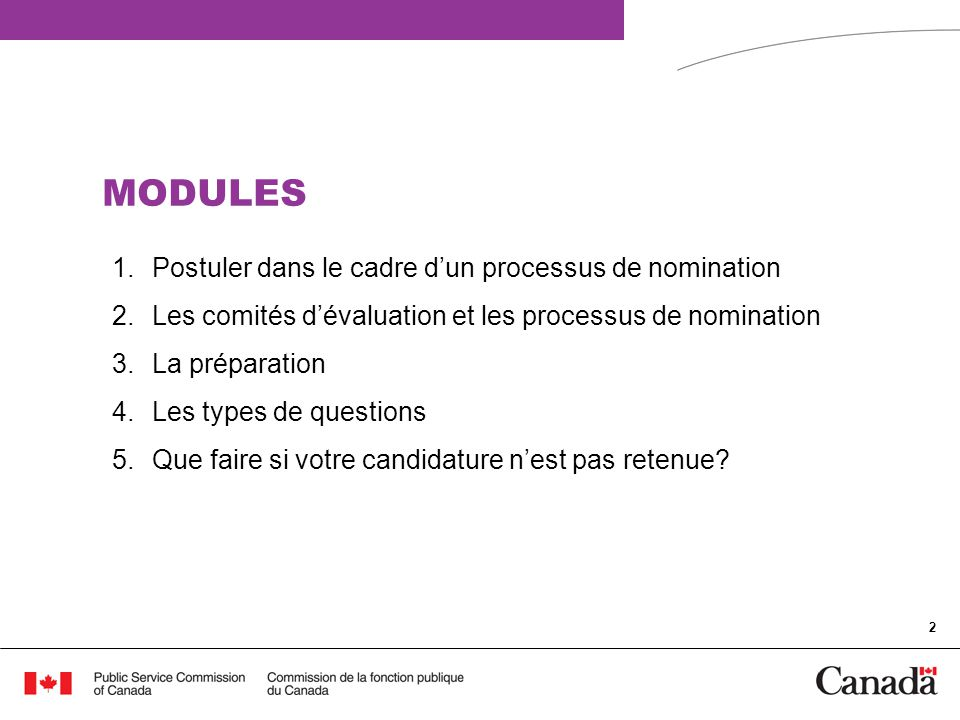 MODULES Postuler dans le cadre d'un processus de nomination