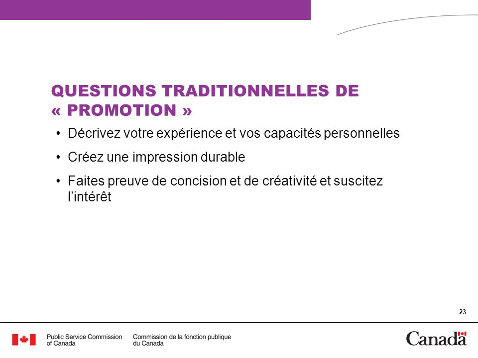 QUESTIONS TRADITIONNELLES DE « PROMOTION »