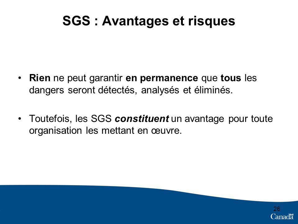 SGS : Avantages et risques