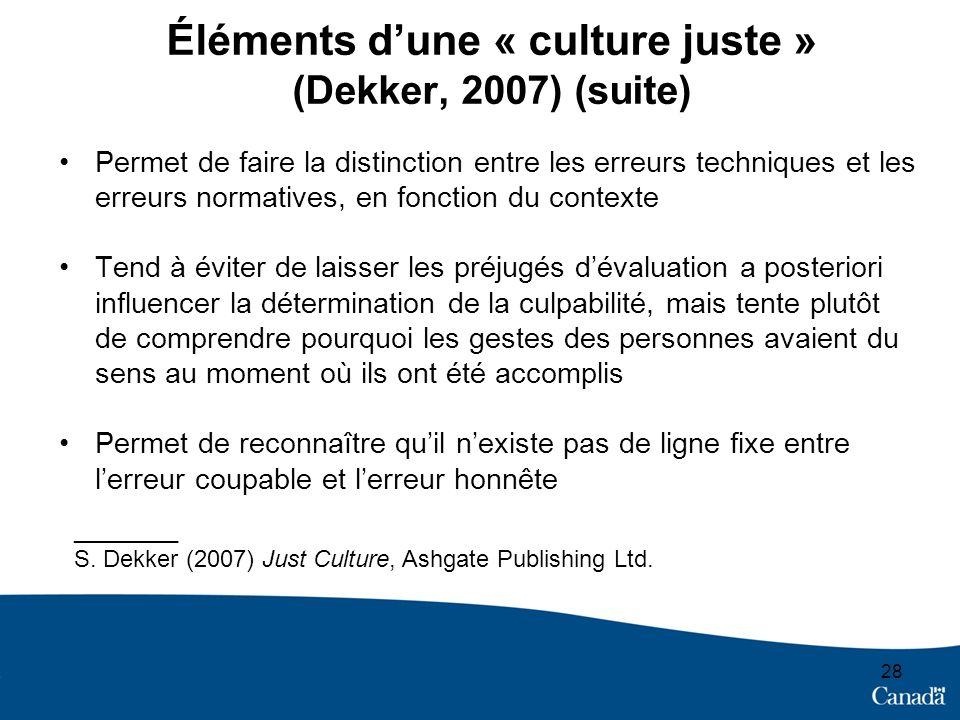 Éléments d'une « culture juste » (Dekker, 2007) (suite)