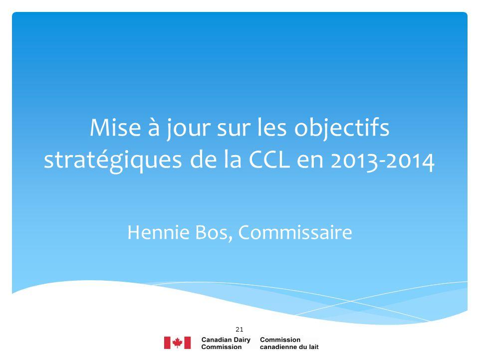 Mise à jour sur les objectifs stratégiques de la CCL en 2013-2014