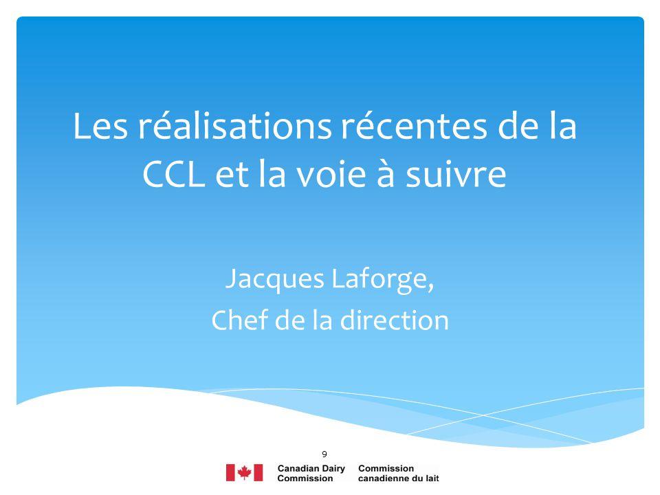 Les réalisations récentes de la CCL et la voie à suivre