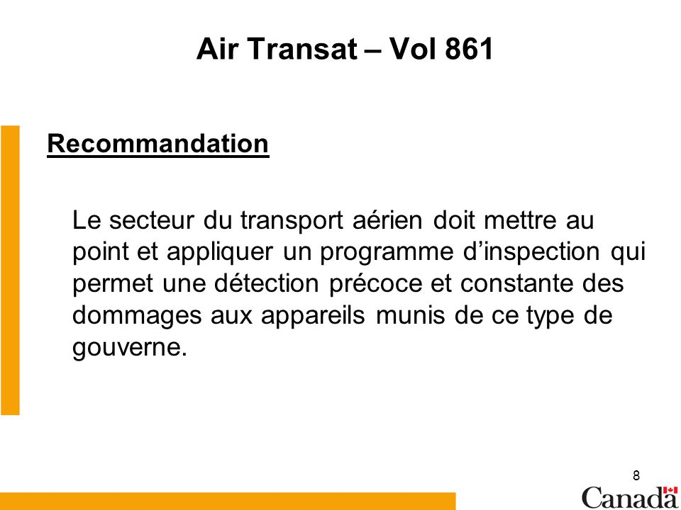 Air Transat – Vol 861 Recommandation