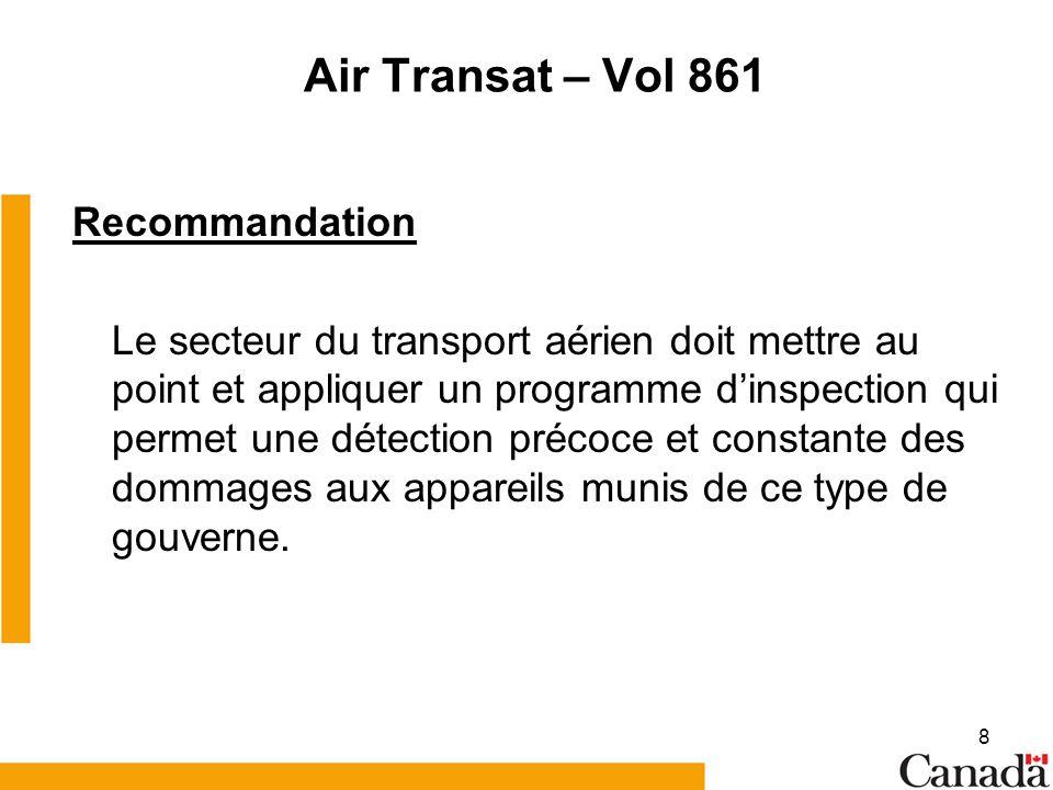 Air Transat – Vol 861 Recommandation