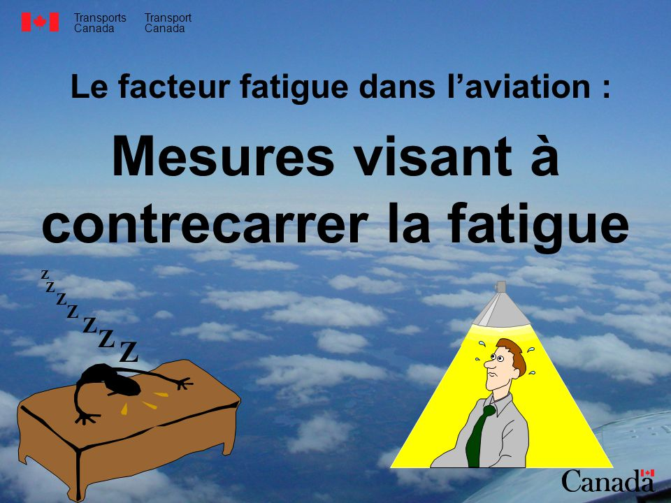 Mesures visant à contrecarrer la fatigue