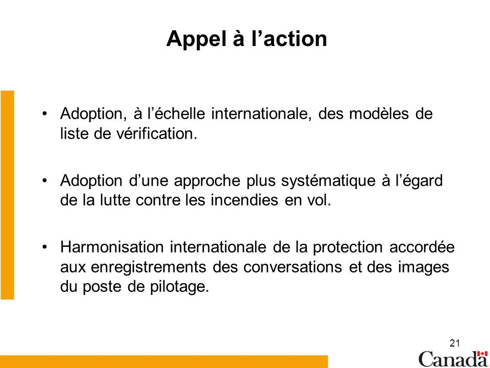Appel à l'action Adoption, à l'échelle internationale, des modèles de liste de vérification.