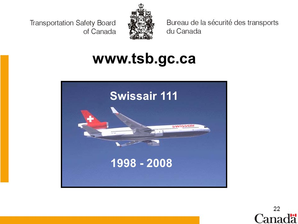 www.tsb.gc.ca Swissair 111 1998 - 2008
