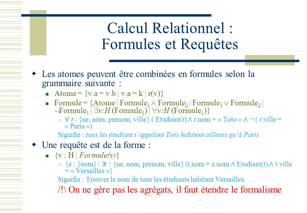 Calcul Relationnel : Formules et Requêtes