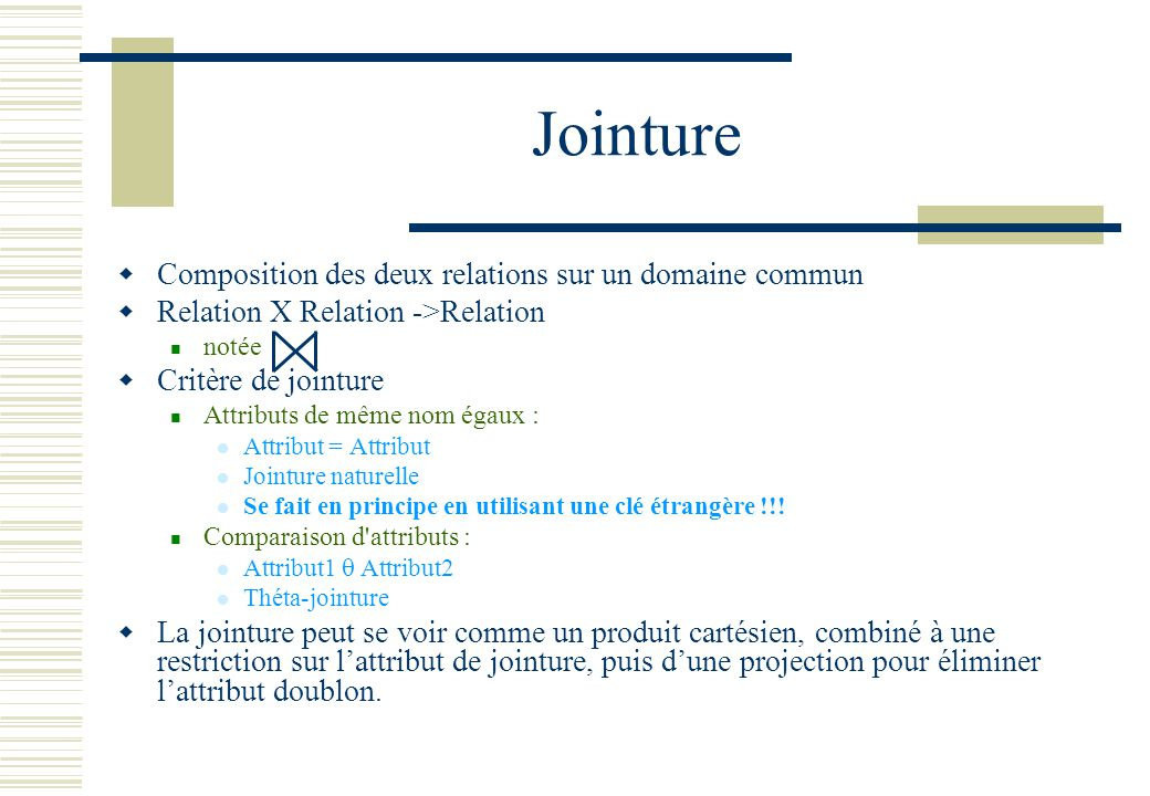 Jointure Composition des deux relations sur un domaine commun