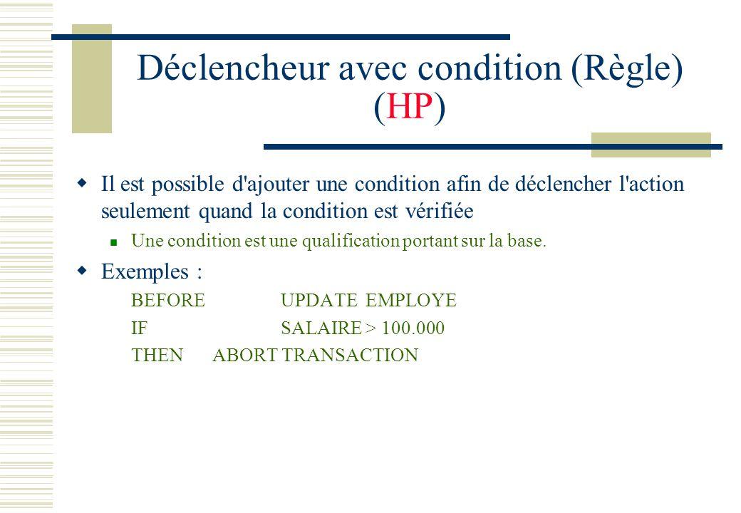 Déclencheur avec condition (Règle) (HP)