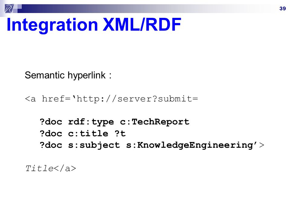 Integration XML/RDF Semantic hyperlink :