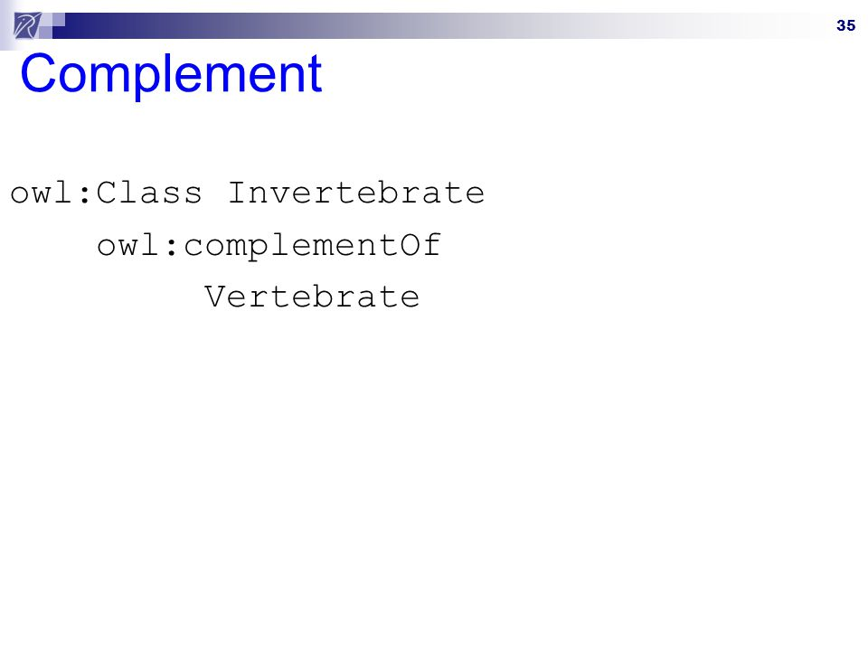 owl:Class Invertebrate owl:complementOf Vertebrate