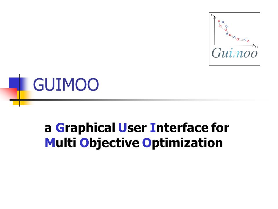 a Graphical User Interface for Multi Objective Optimization