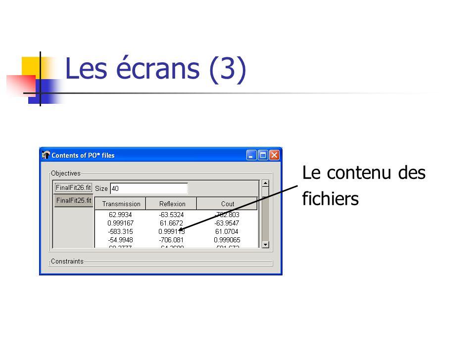 Les écrans (3) Le contenu des fichiers