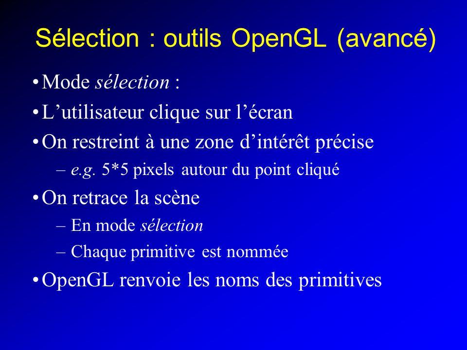 Sélection : outils OpenGL (avancé)