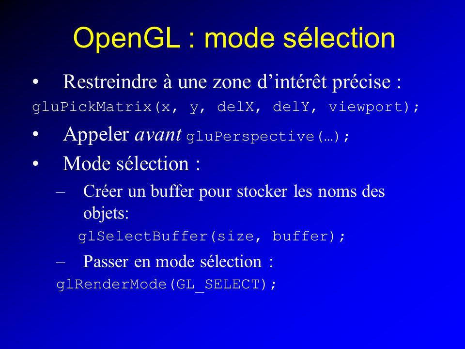OpenGL : mode sélection