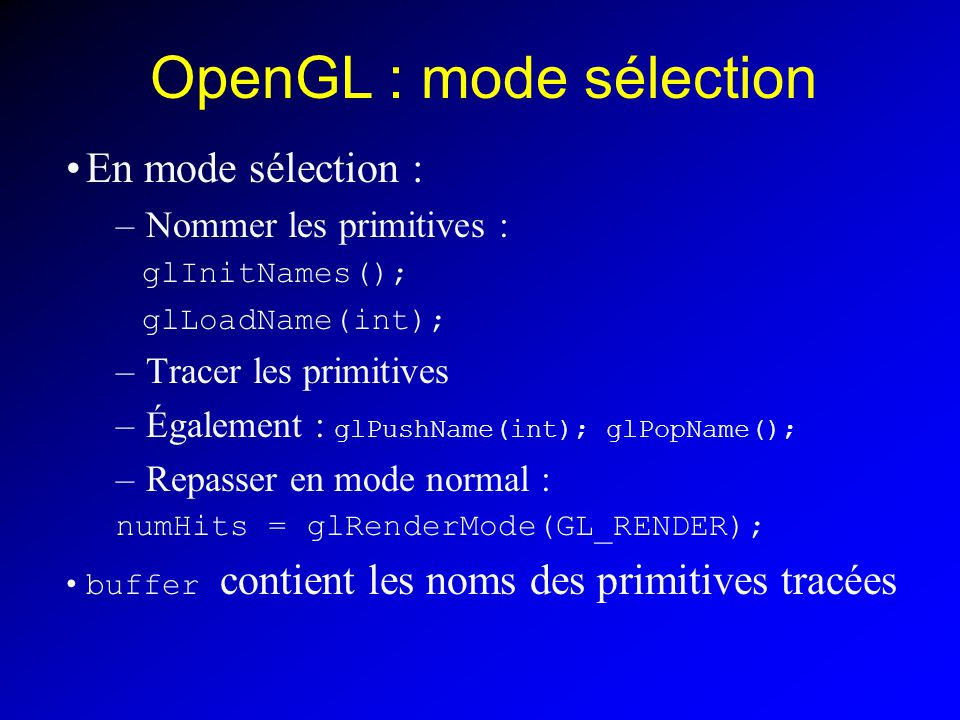 OpenGL : mode sélection