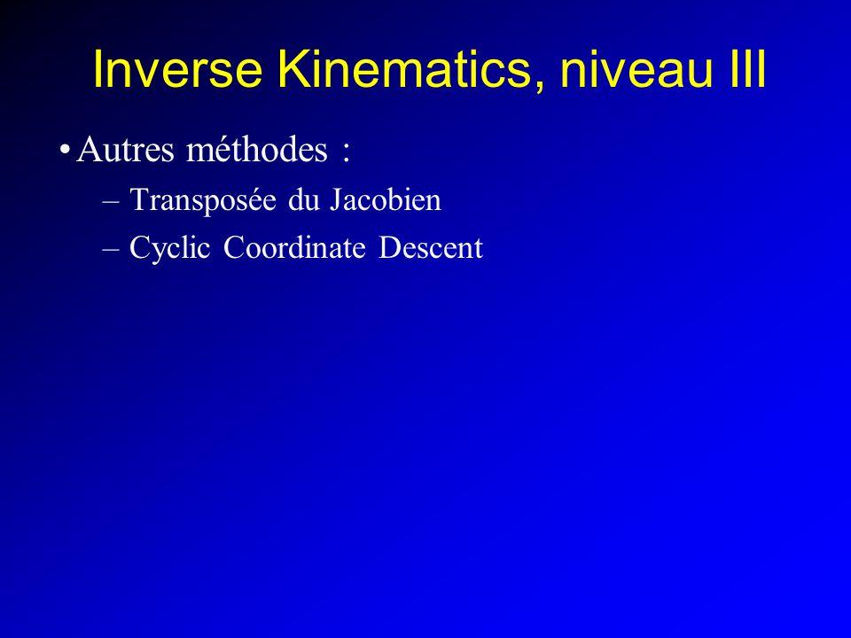 Inverse Kinematics, niveau III
