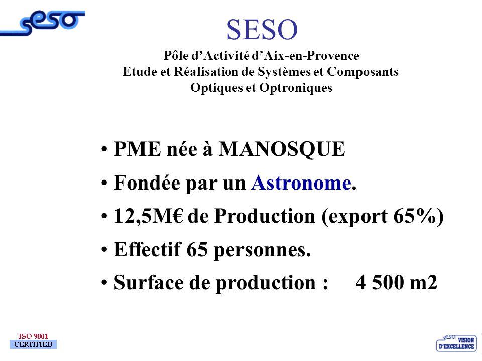 SESO PME née à MANOSQUE Fondée par un Astronome.