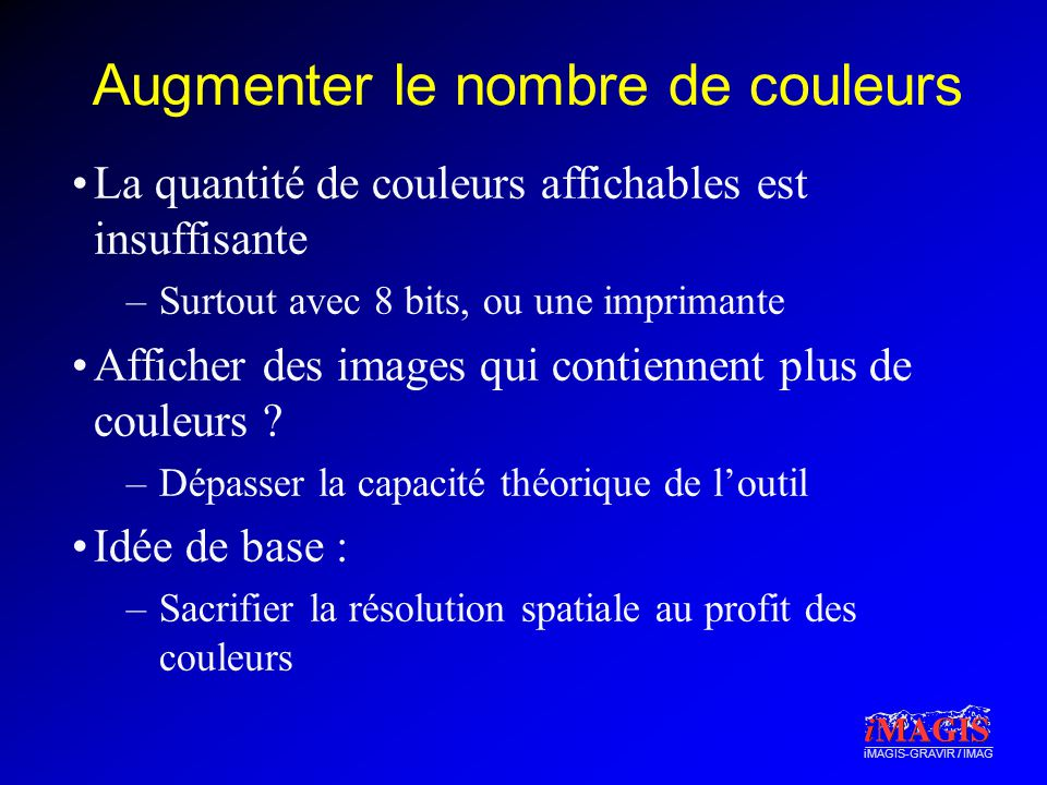 Augmenter le nombre de couleurs