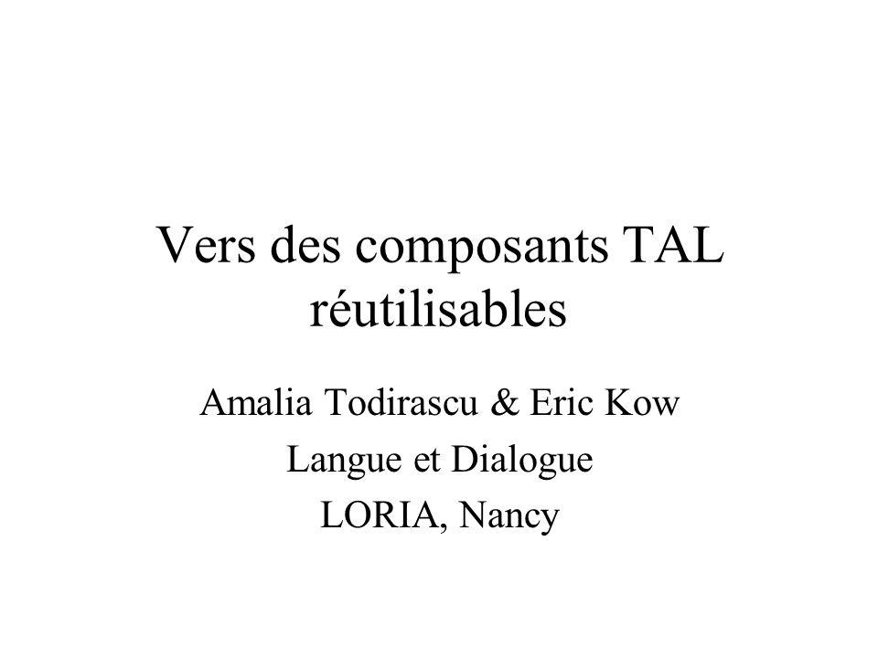 Vers des composants TAL réutilisables