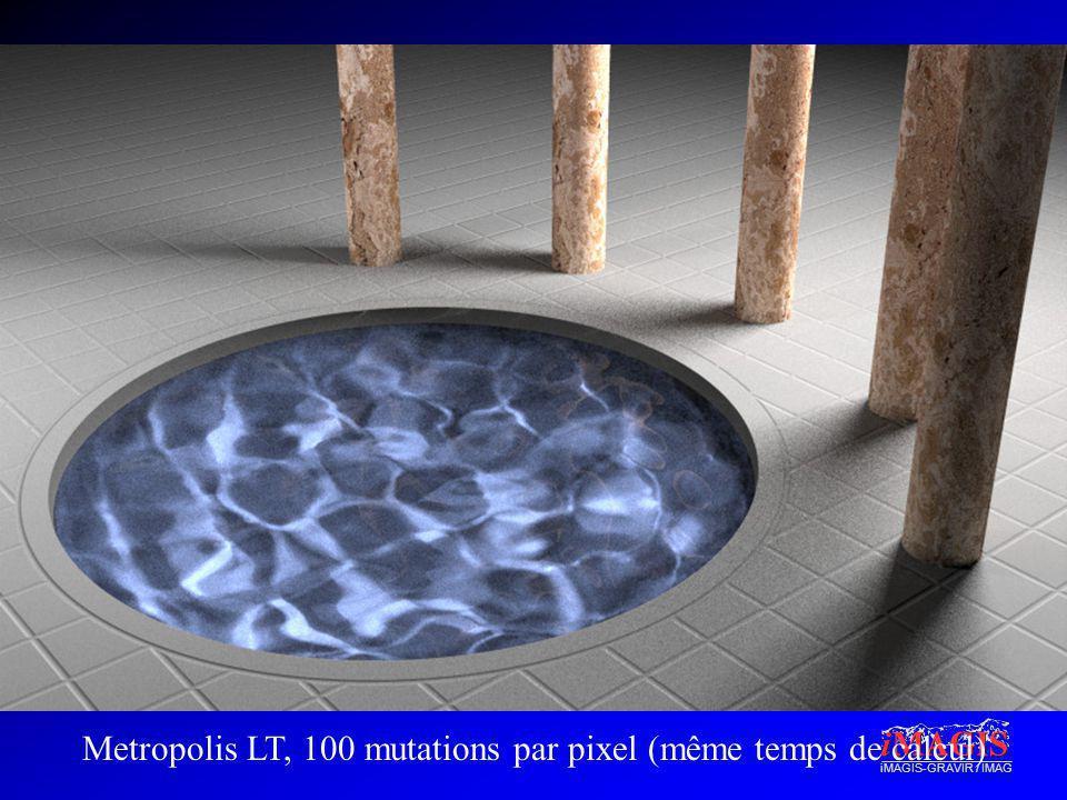 Metropolis LT, 100 mutations par pixel (même temps de calcul)