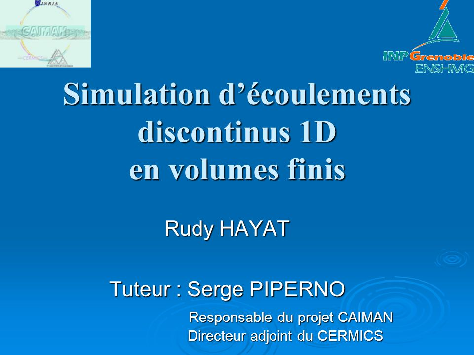 Simulation d'écoulements discontinus 1D en volumes finis